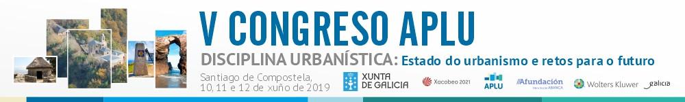 Quinto congreso APLU. Disciplina urbanística: Estado del urbanismo y retos para el futuro.
